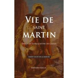 Vie de saint Martin  - Albert Lecoy de La Marche