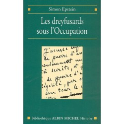 Les dreyfusards sous l'Occupation - Simon Epstein