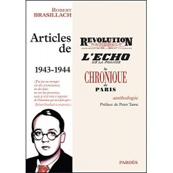 Articles de 1943-1944 - Robert Brasillach