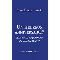 Un heureux anniversaire ? - Cyril Farret d'Astiès