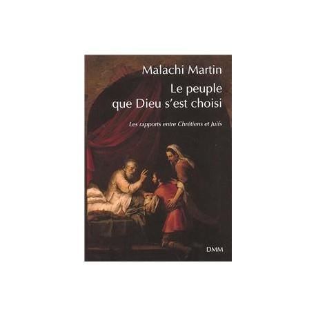 Le peuple que Dieu s'est choisi - Malachi Martin