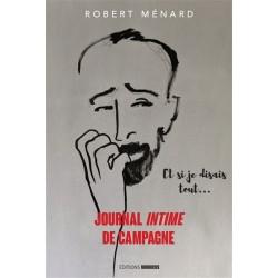 Journal intime de campagne - Robert Ménard