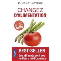 Changez d'alimentation  - Pr Henri Joyeux