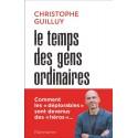 Le temps des gens ordinaires - Christophe Guilluy