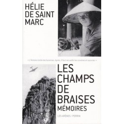 Les champs de braise - Hélie de Saint Marc