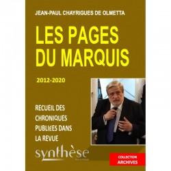 Les pages du Marquis 2012-2020 - Jean-Paul Chayrigues de Olmetta