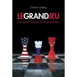Le grand jeu - Christian Greiling