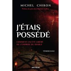 J'étais un possédé - Michel Chiron