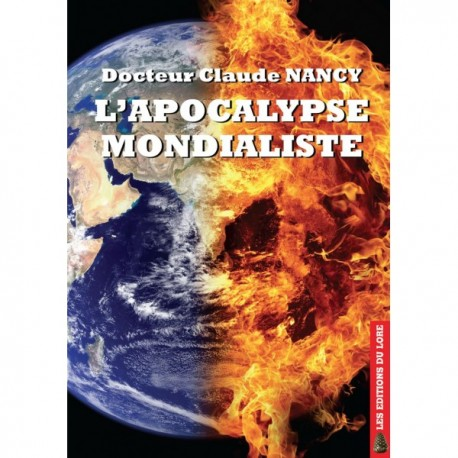 L'apocalypse mondialiste - Docteur Claude Nancy