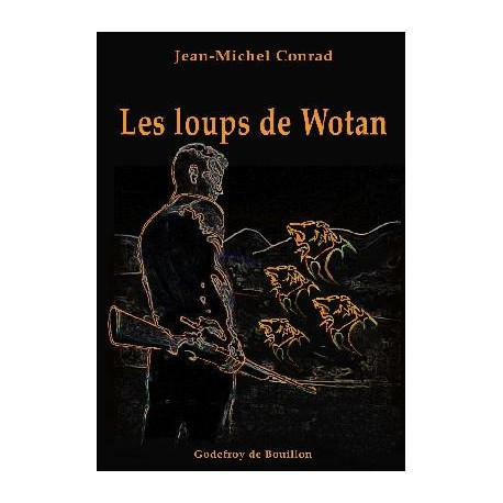 Les Loups de Wotan - Jean-Michel Conrad