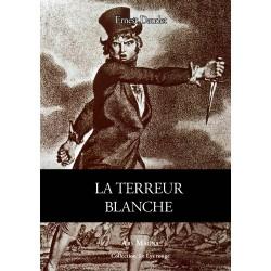 La Terreur blanche - Ernest Daudet