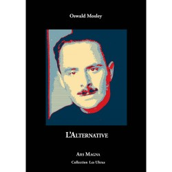 L'alternative - Oswald Mosley