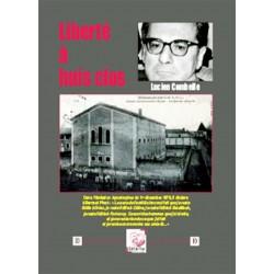 Liberté à huis clos - Lucien Combelle