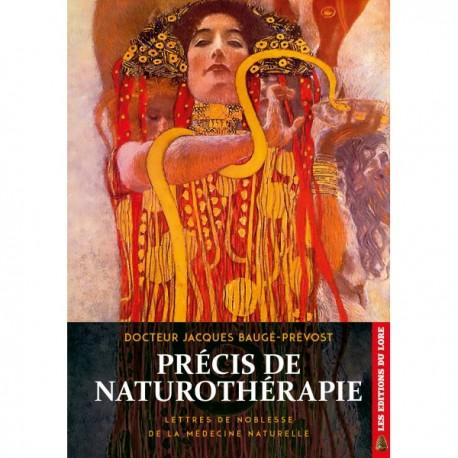 Précis de naturothérapie - Docteur Jacques Baugé-Prévost
