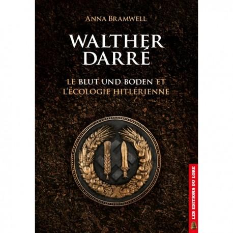 Walther Darré - Anna Bramwell