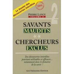 Savants maudits Chercheurs exclus Vol 2