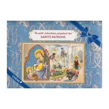 Le petit calendrier perpétuel des Saints Patrons