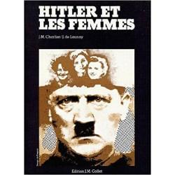 Hitler et les femmes  - J-M Charlier & J. de Launay (grand format)