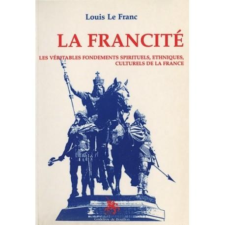 La Francité - Louis le Franc