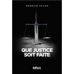 Que justice soit faite - Norman Palma