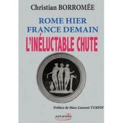 Rome hier France demain - Christian Borromée