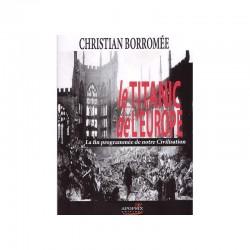 Le Titanic de l'Europe - Christian Borromée