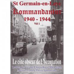St Germain-en-Laye Kommandantur Vol 1 - Bruno Renoult, Jean-Paul Pallud