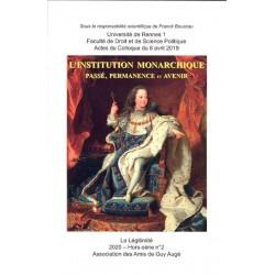 L'instituion monarchique - La Légitimité Hors-série n°2 - 2020