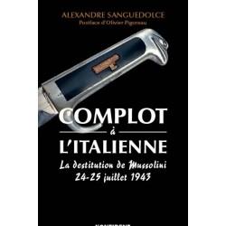 Complot à l'italienne - Alexandre Sanguedolce