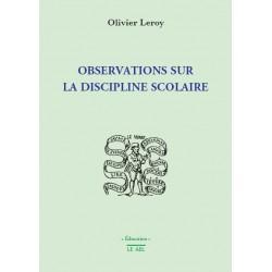 Observations sur la discipline scolaire - Olivier Leroy