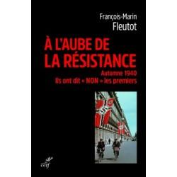 A l'aube de la Résistance - François-Marin Fleutot