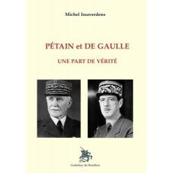 Pétain et De Gaulle - Michel Issaverdens