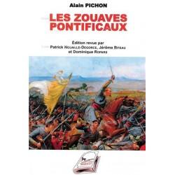 Les zouaves pontificaux - Alain Pichon