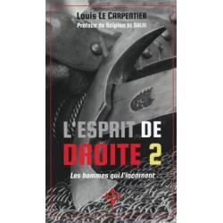 L'esprit de droite 2 - Louis Le Carpentier