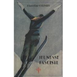 Jeunesse fasciste - Blandine Ollivier