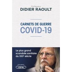 Carnets de guerre Covid 19 - Pr Didier Raoult