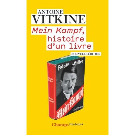 Mein Kampf, histoire d'un livre - Antoine Vitkine (poche)