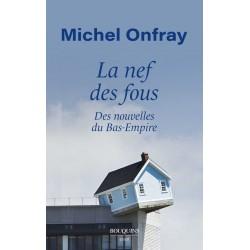 La nef des fous - Michel Onfray