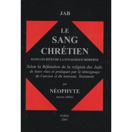Le sang chrétien dans les rites de la synagogue moderne - Néophyte