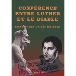 Conférence entre Luther et le diable - Par Luther lui-même