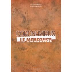 Coronavirus le mensonge - Laurent Glauzy, Etienne Chopin