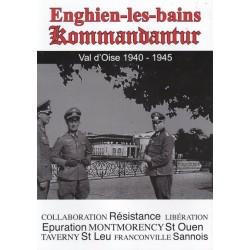 Enghien-les-bains Kommandantur - Bruno Renoult