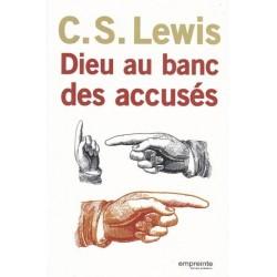 Dieu au banc des accusés - C.S. Lewis