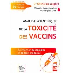 Analyse  de la toxicité des vaccins - Dr Michel de Lorgeril
