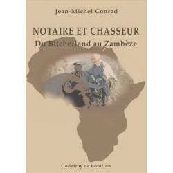 Notaire et chasseur - Jean-Michel Conrad
