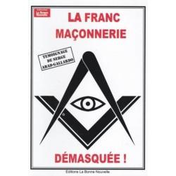 La franc-maçonnerie démasquée - Serge Abad-Gallardo