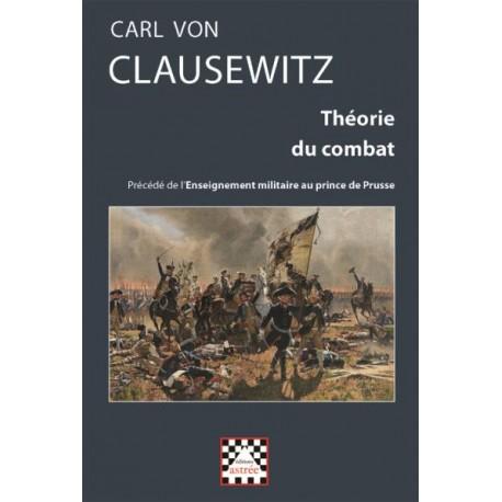 Théorie du combat - Carl von Clausewitz