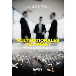 Multinationales ou mafia ? - Toufic Beainy, Nicolas E. Faure