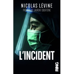 L'incident - Nicolas Lévine