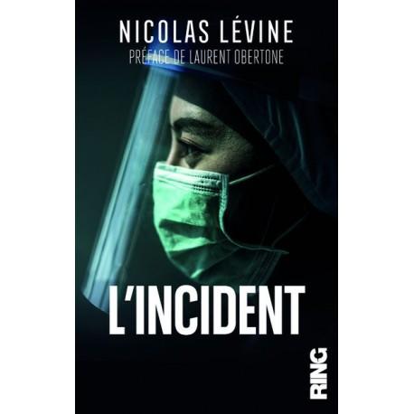 L'incident - Nicolas Lévine